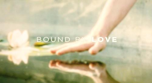 boundbylove
